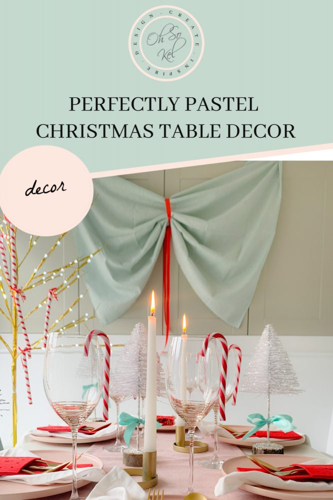 Perfectly Pastel Christmas Table