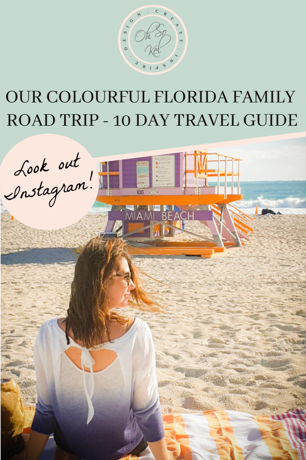 OUR COLOURFUL FLORIDA FAMILY ROAD TRIP - 10 DAY TRAVEL GUIDE