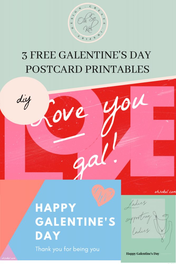 3 FREE GALENTINE'S DAY POSTCARD PRINTABLES