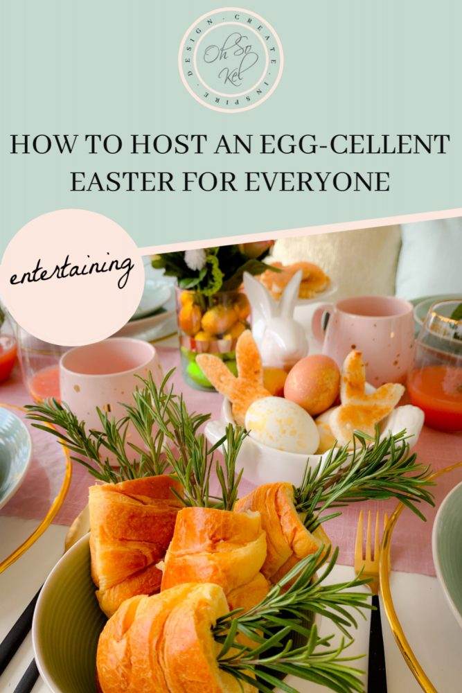 How to host an eggcellent Easter for everyone