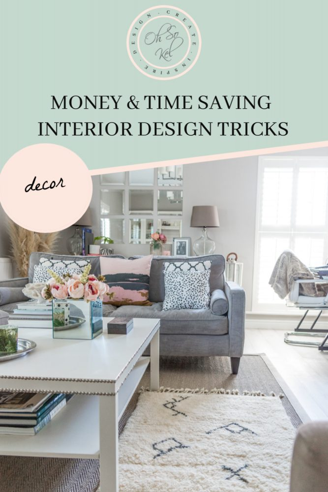 Money and time saving interior design tricks